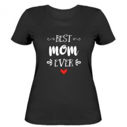 Женская футболка Best mom ever