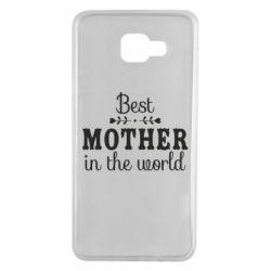 Чохол для Samsung A7 2016 Best mother in the world