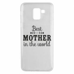 Чохол для Samsung J6 Best mother in the world