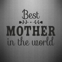 Наклейка Best mother in the world