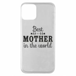 Чохол для iPhone 11 Best mother in the world