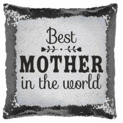 Подушка-хамелеон Best mother in the world
