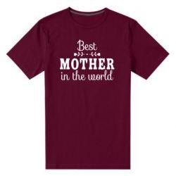 Чоловіча стрейчева футболка Best mother in the world