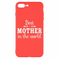 Чохол для iPhone 7 Plus Best mother in the world