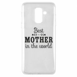 Чохол для Samsung A6+ 2018 Best mother in the world