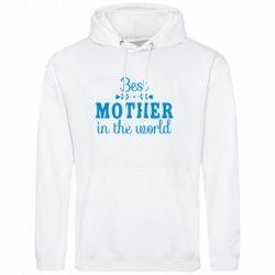 Чоловіча толстовка Best mother in the world