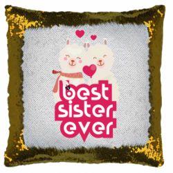 Подушка-хамелеон Best sister ever