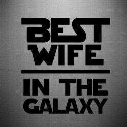 Наклейка Best wife in the Galaxy