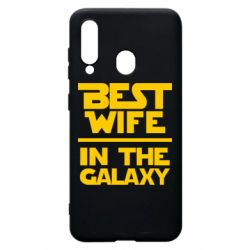 Чохол для Samsung A60 Best wife in the Galaxy