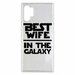 Чехол для Samsung Note 10 Plus Best wife in the Galaxy