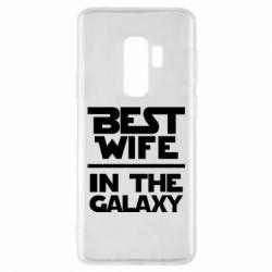 Чехол для Samsung S9+ Best wife in the Galaxy