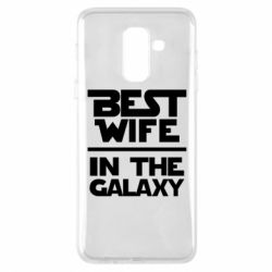 Чехол для Samsung A6+ 2018 Best wife in the Galaxy