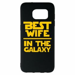 Чохол для Samsung S7 EDGE Best wife in the Galaxy