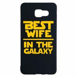 Чехол для Samsung A5 2016 Best wife in the Galaxy