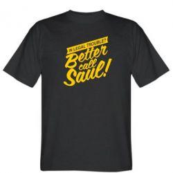 Мужская футболка Better call Saul! - FatLine