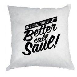 Подушка Better call Saul! - FatLine