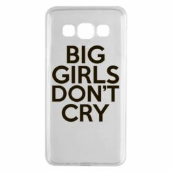 Чехол для Samsung A3 2015 Big girls don't cry - FatLine