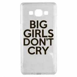 Чехол для Samsung A5 2015 Big girls don't cry - FatLine