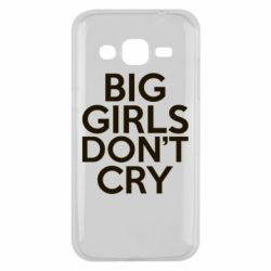 Чехол для Samsung J2 2015 Big girls don't cry - FatLine