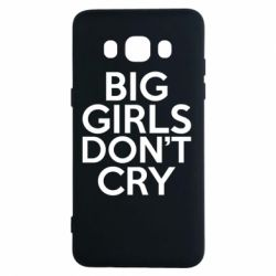 Чехол для Samsung J5 2016 Big girls don't cry - FatLine