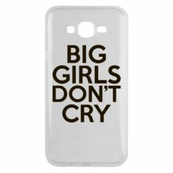 Чехол для Samsung J7 2015 Big girls don't cry - FatLine