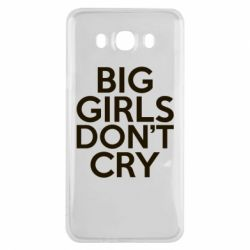 Чехол для Samsung J7 2016 Big girls don't cry - FatLine