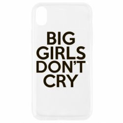Чехол для iPhone XR Big girls don't cry - FatLine