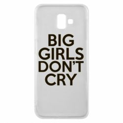 Чехол для Samsung J6 Plus 2018 Big girls don't cry - FatLine