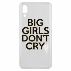 Чехол для Meizu E3 Big girls don't cry - FatLine