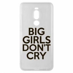 Чехол для Meizu Note 8 Big girls don't cry - FatLine