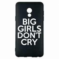 Чехол для Meizu 15 Lite Big girls don't cry - FatLine