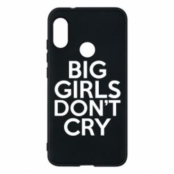 Чехол для Mi A2 Lite Big girls don't cry - FatLine