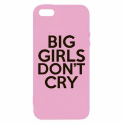 Чехол для iPhone5/5S/SE Big girls don't cry - FatLine