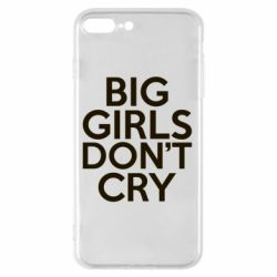 Чехол для iPhone 8 Plus Big girls don't cry - FatLine