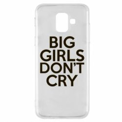 Чехол для Samsung A6 2018 Big girls don't cry - FatLine