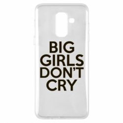 Чехол для Samsung A6+ 2018 Big girls don't cry - FatLine