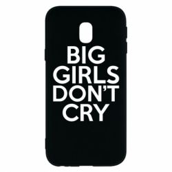 Чехол для Samsung J3 2017 Big girls don't cry - FatLine