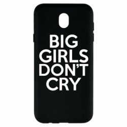 Чехол для Samsung J7 2017 Big girls don't cry - FatLine