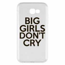 Чехол для Samsung A7 2017 Big girls don't cry - FatLine