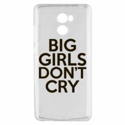 Чехол для Xiaomi Redmi 4 Big girls don't cry - FatLine