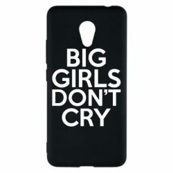 Чехол для Meizu M5c Big girls don't cry - FatLine