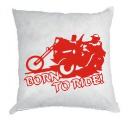 Подушка Bikers born to ride!
