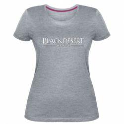 Жіноча стрейчева футболка Black desert online