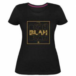 Жіноча стрейчева футболка Blah Blah Blah