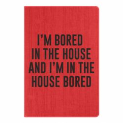 Блокнот А5 Bored in the house