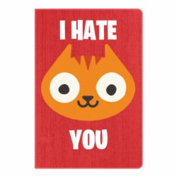 Блокнот А5 I hate you