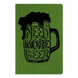 Блокнот А5 Need more beer