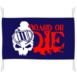 Флаг Board or Die