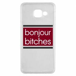 Чехол для Samsung A3 2016 Bonjour bitches
