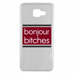 Чехол для Samsung A7 2016 Bonjour bitches